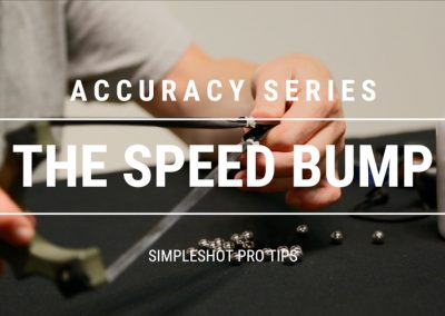 Pro Tip – Slingshot Accuracy – Speed Bump