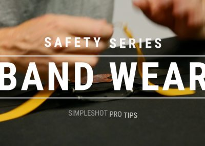 Pro Tip – Slingshot Safety – Band Wear