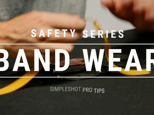 Pro Tip – Slingshot Safety – Band Wear